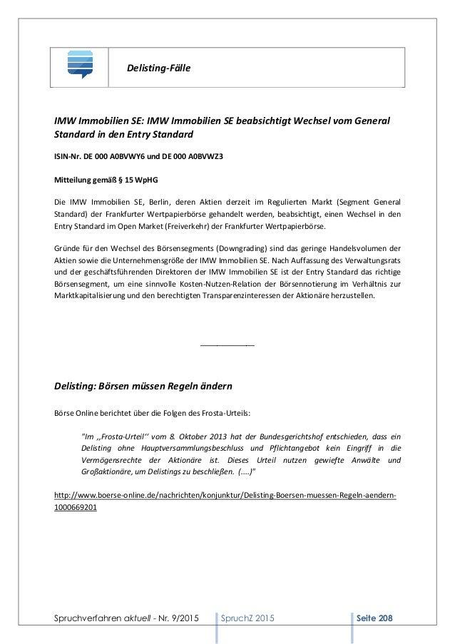 Spruchverfahren aktuell - Nr. 9/2015 SpruchZ 2015 Seite 208 Delisting-Fälle IMW Immobilien SE: IMW Immobilien SE beabsicht...