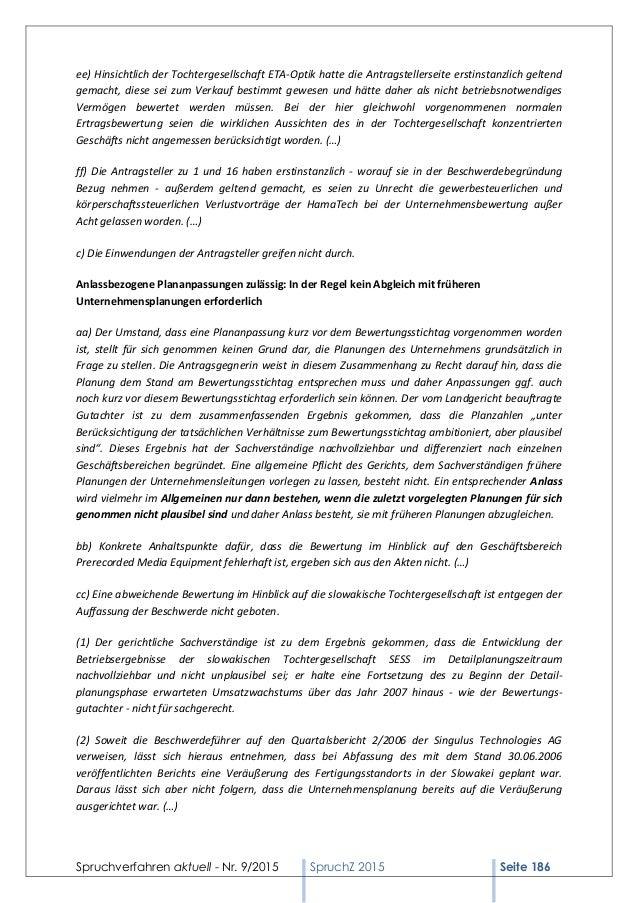Spruchverfahren aktuell - Nr. 9/2015 SpruchZ 2015 Seite 186 ee) Hinsichtlich der Tochtergesellschaft ETA-Optik hatte die A...