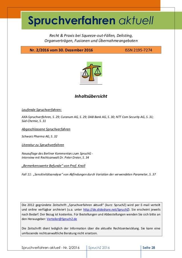 Spruchverfahren aktuell - Nr. 2/2016 SpruchZ 2016 Seite 28 Recht & Praxis bei Squeeze-out-Fällen, Delisting, Organverträge...
