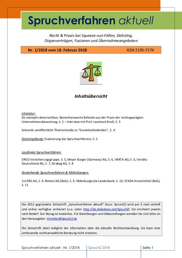 Spruchverfahren aktuell - Nr. 1/2018 SpruchZ 2018 Seite 1 Recht & Praxis bei Squeeze-out-Fällen, Delisting, Organverträgen...