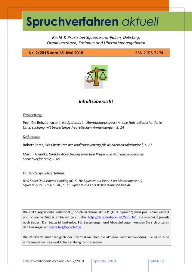 Spruchverfahren aktuell - Nr. 2/2018 SpruchZ 2018 Seite 13 Recht & Praxis bei Squeeze-out-Fällen, Delisting, Organverträge...