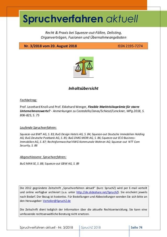Spruchverfahren aktuell - Nr. 3/2018 SpruchZ 2018 Seite 74 Recht & Praxis bei Squeeze-out-Fällen, Delisting, Organverträge...