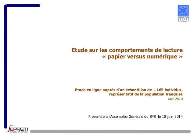 Etude sur les comportements de lecture  « papier versus numérique »  Etude en ligne auprès d'un échantillon de 1.165 indiv...