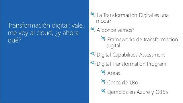 Transformación digital:vale,me voy al cloud,¿y ahora qué? Slide 3