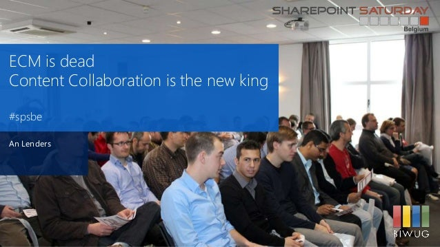 ECM is deadContent Collaboration is the new king#spsbeAn Lenders