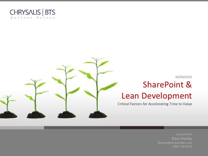 10/06/2012       SharePoint &  Lean DevelopmentCritical Factors for Accelerating Time to Value                            ...