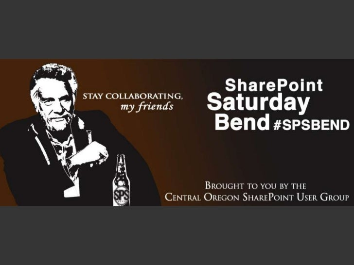 #SPSBEND Keynote  - What You Need to Know about SharePoint 2013