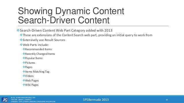 SPSBermuda 2013 Showing Dynamic Content Search-Driven Content Search-Driven Content Web Part Category added with 2013 Th...