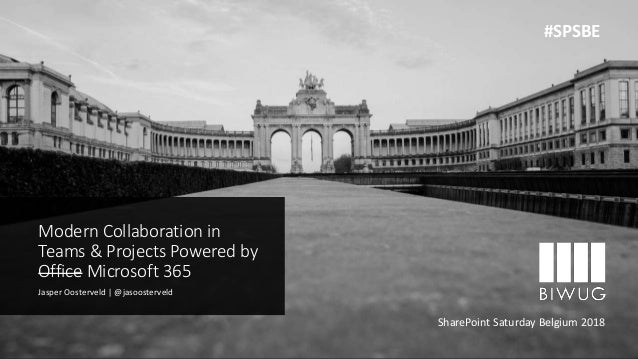 Sensitivity: Regular Modern Collaboration in Teams & Projects Powered by Office Microsoft 365 Jasper Oosterveld   @jasoost...