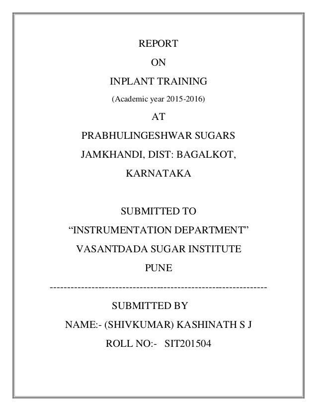 inplant training report Free essay: inplant training report name : nirmal kumard branch : ece class : 4 – 'a' reg no : 10407534 airport authority of india ( aai ) aai.
