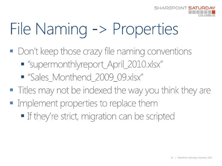 """File Naming -> Properties<br />Don't keep those crazy file naming conventions<br />""""supermonthlyreport_April_2010.xlsx""""<br..."""