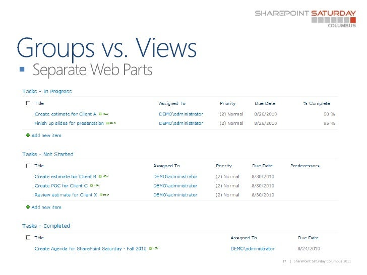 Groups vs. Views<br />Separate Web Parts<br />