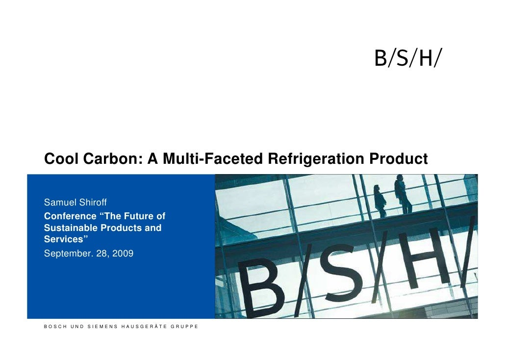 "h    Cool Carbon: A Multi-Faceted Refrigeration Product  Samuel Shiroff Conference ""The Future of Sustainable Products and..."