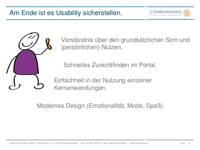 Am Ende ist es Usability sicherstellen.  Verständnis über den grundsätzlichen Sinn und (persönlichen) Nutzen.  Schnelles Z...