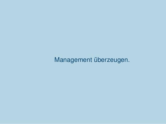 Management überzeugen.  Communardo Software GmbH · Kleiststraße 10 a · D-01129 Dresden/Germany · Fon +49 (351) 833 82-0 · ...