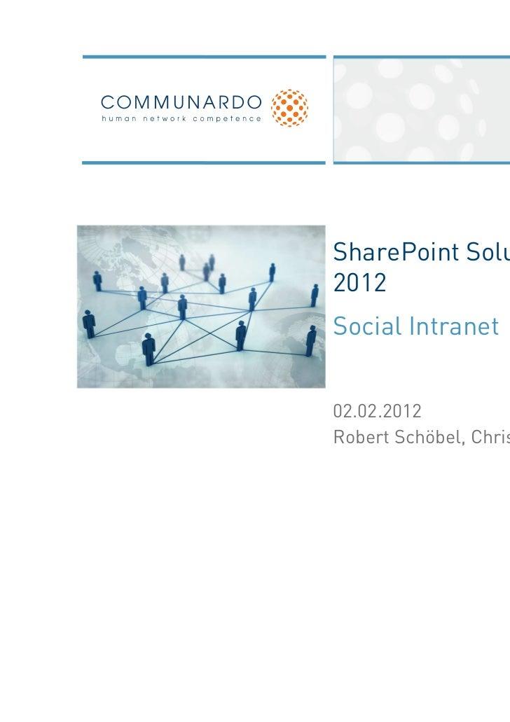 SharePoint Solutions Day2012Social Intranet02.02.2012Robert Schöbel, Christina Schantin