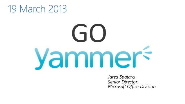Yammer Guidance Yammer & SharePoint On-Prem Integration Yammer for Dynamics CRM Yammer Default in Office 365 Yammer App fo...
