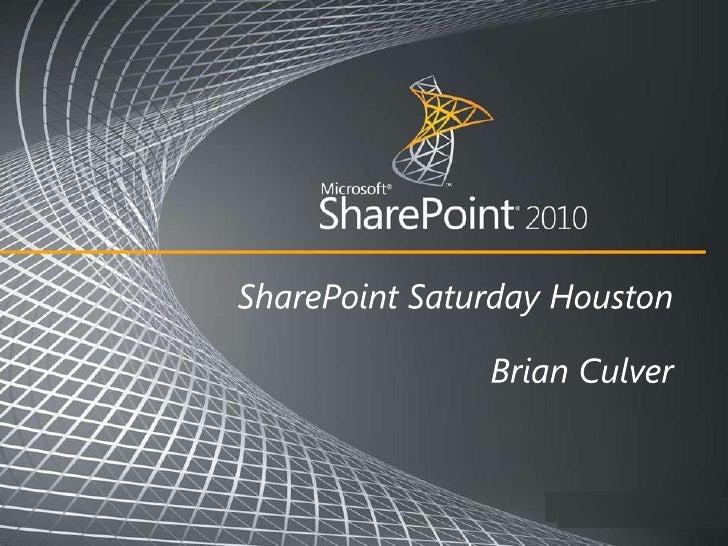 Twitter: @spbrianculver E-mail: brian.culver@expertpointsolutions.com Blog: spbrian.blogspot.com