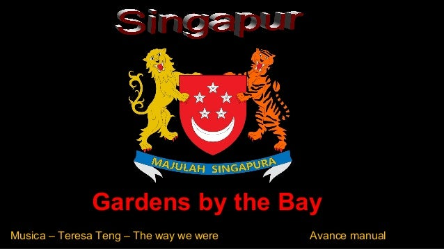 Gardens by the Bay Musica – Teresa Teng – The way we were Avance manual