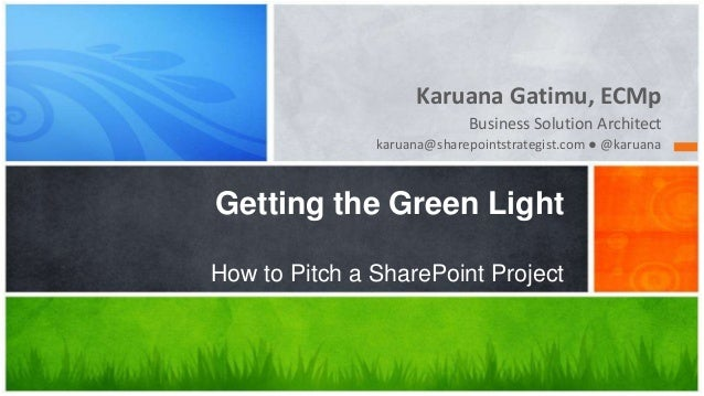 Karuana Gatimu, ECMp                            Business Solution Architect               karuana@sharepointstrategist.com...