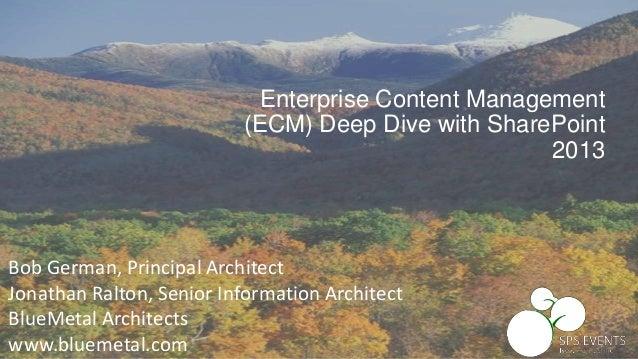 Bob German, Principal Architect Jonathan Ralton, Senior Information Architect BlueMetal Architects www.bluemetal.com Enter...