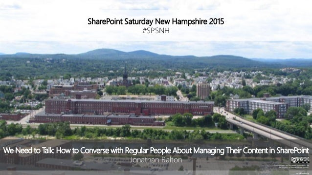 SharePoint Saturday New Hampshire 2015 #SPSNH en.wikipedia.org We Need to Talk: How to Converse with Regular People About ...