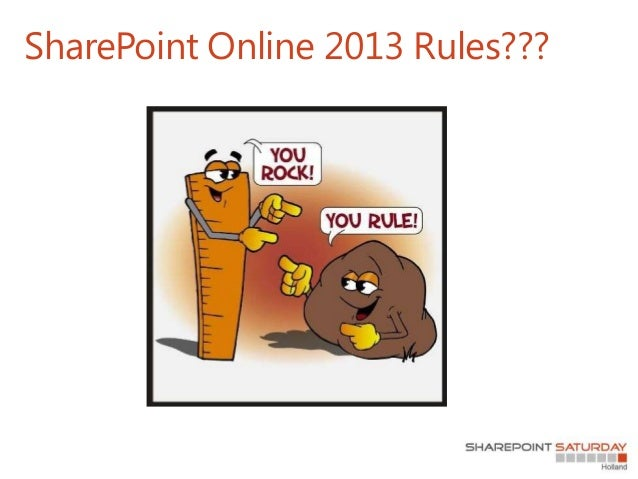 SharePoint Saturday Netherlands 2013 - SharePoint Online 2013 rules Slide 3