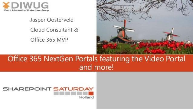 Office 365 NextGen Portals featuring the Video Portal and more!