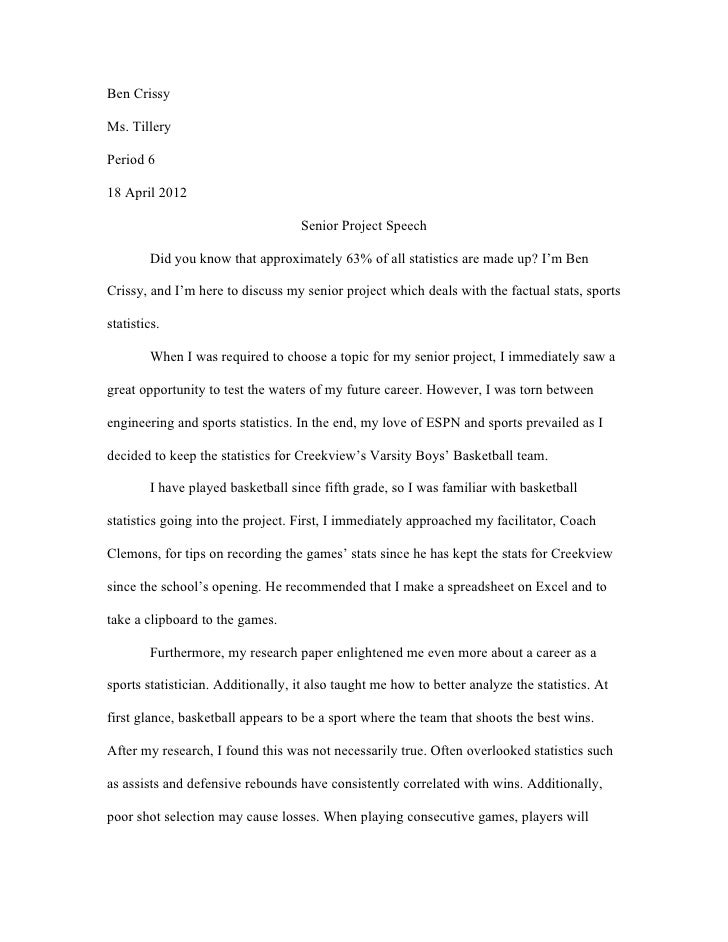 Ben CrissyMs. TilleryPeriod 618 April 2012                                   Senior Project Speech        Did you know tha...