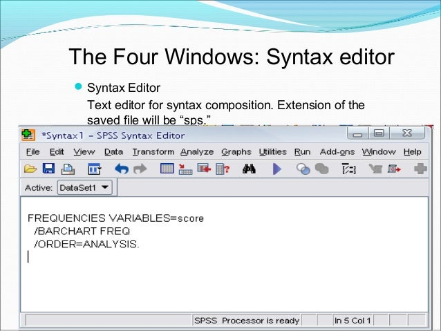 The Four Windows: Script Window Script Window Provides the opportunity to write full-blown programs, in a BASIC-like lang...