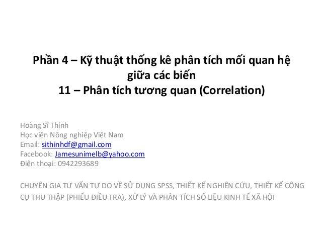 Hoàng Sĩ Thính Học viện Nông nghiệp Việt Nam Email: sithinhdf@gmail.com Facebook: Jamesunimelb@yahoo.com Điện thoại: 09422...