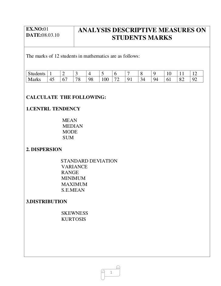 EX.NO:01                 ANALYSIS DESCRIPTIVE MEASURES ONDATE:08.03.10                                  STUDENTS MARKSThe ...