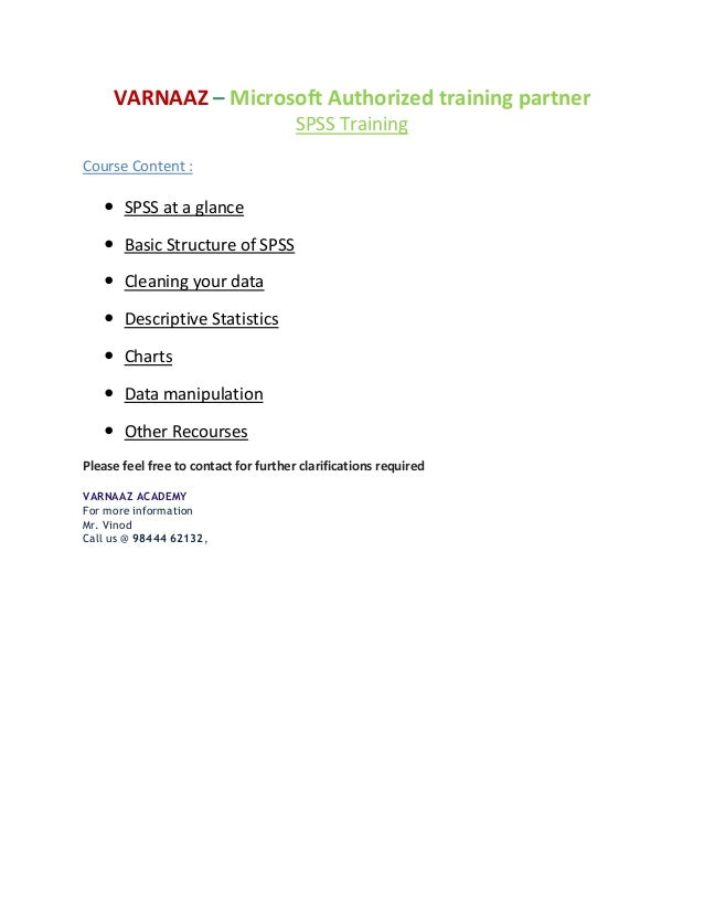 VARNAAZ – Microsoft Authorized training partner                                       SPSS TrainingCourse Content :    SP...