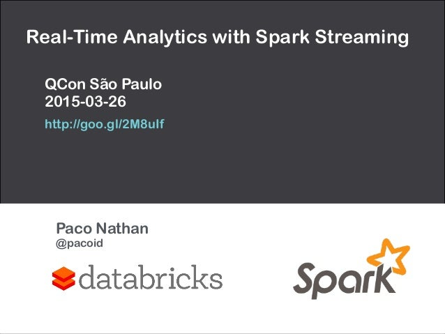 Real-Time Analytics with Spark Streaming QCon São Paulo 