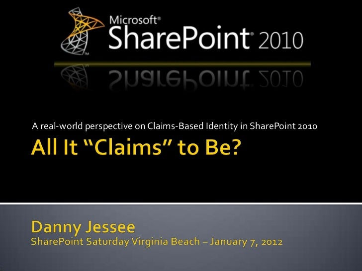 A real-world perspective on Claims-Based Identity in SharePoint 2010
