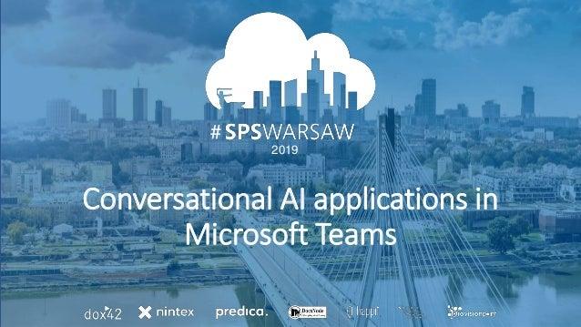 06.04.2019 # 2019 # Conversational AI applications in Microsoft Teams