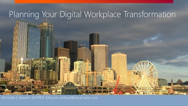 <Restricted> See Avanade's Data Management Policy©2017 Avanade Inc. All Rights Reserved. Planning Your Digital Workplace T...