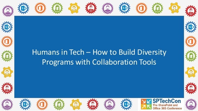 Humans in Tech – How to Build Diversity Programs with Collaboration Tools