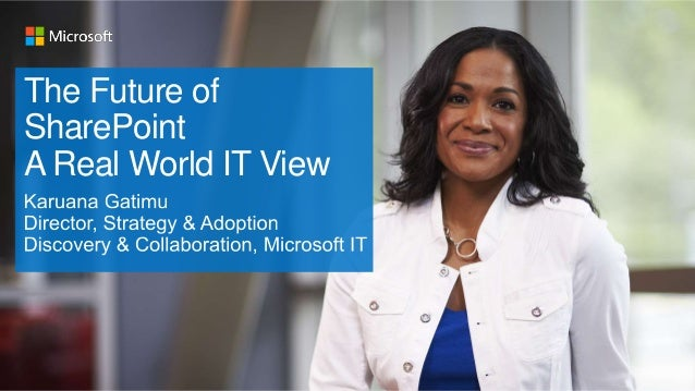 The Future of SharePoint A Real World IT View