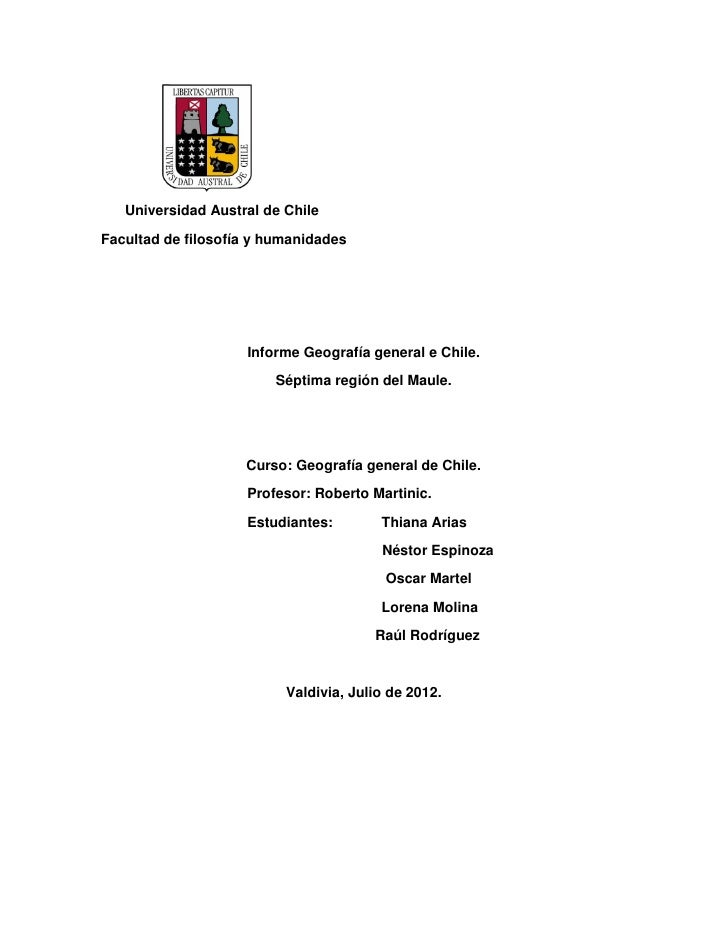 Universidad Austral de ChileFacultad de filosofía y humanidades                    Informe Geografía general e Chile.     ...