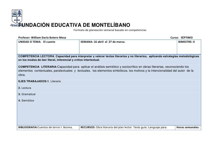 FUNDACIÓN EDUCATIVA DE MONTELÍBANO                                           Formato de planeación semanal basado en compe...