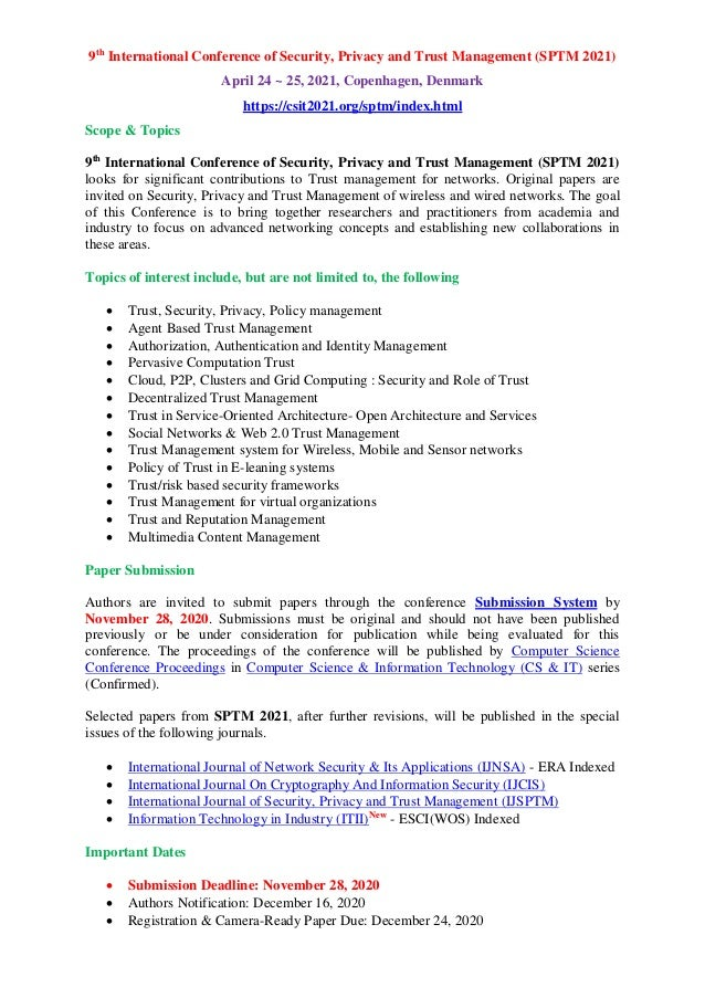 9th International Conference of Security, Privacy and Trust Management (SPTM 2021) April 24 ~ 25, 2021, Copenhagen, Denmar...