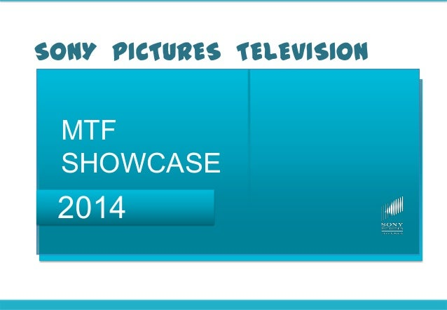 SONY PICTURES TELEVISION MTF SHOWCASE 2014