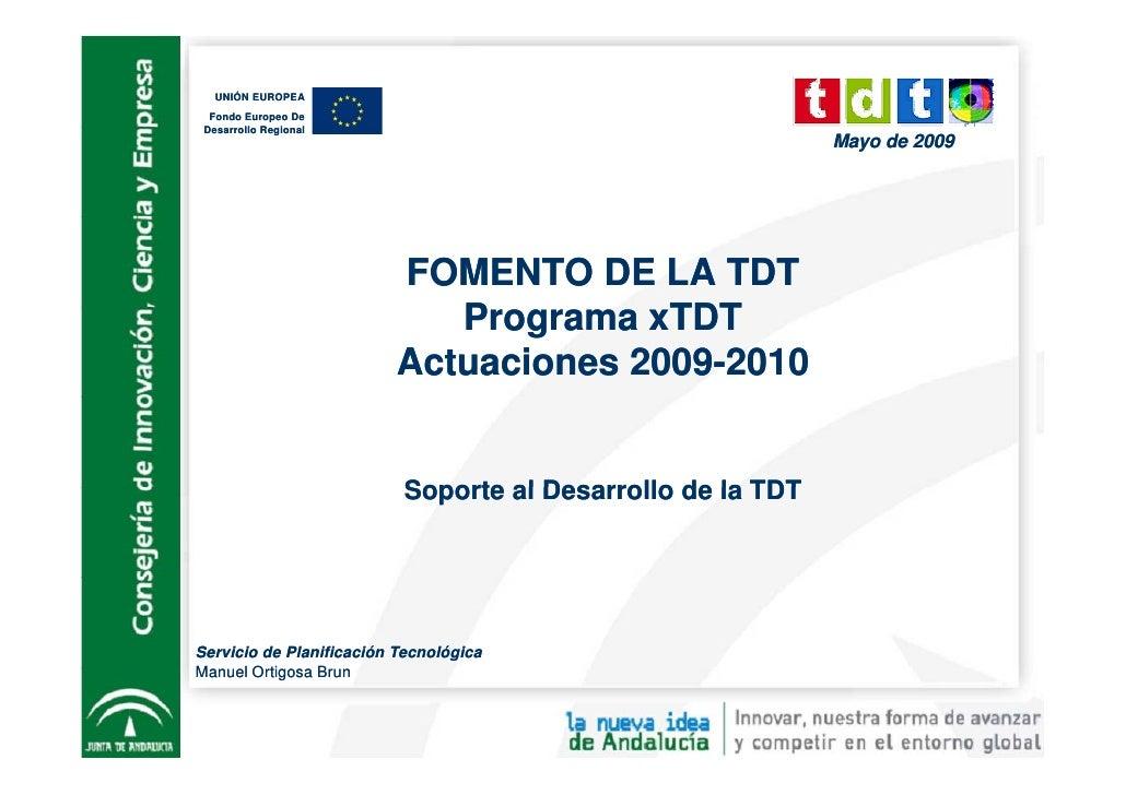 UNIÓN EUROPEA   Fondo Europeo De  Desarrollo Regional  D      ll R i     l                                                ...