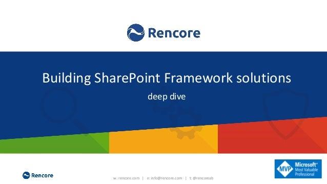 w: rencore.com | e: info@rencore.com | t: @rencoreab Manage Customization Risk and Save on Maintenance Costs! Customizatio...