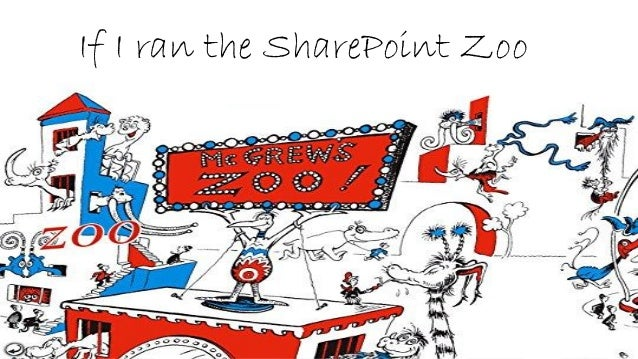 If I ran the SharePoint Zoo
