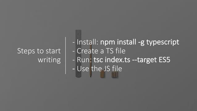Tip:useatsconfig.jsonfileto simplifythings