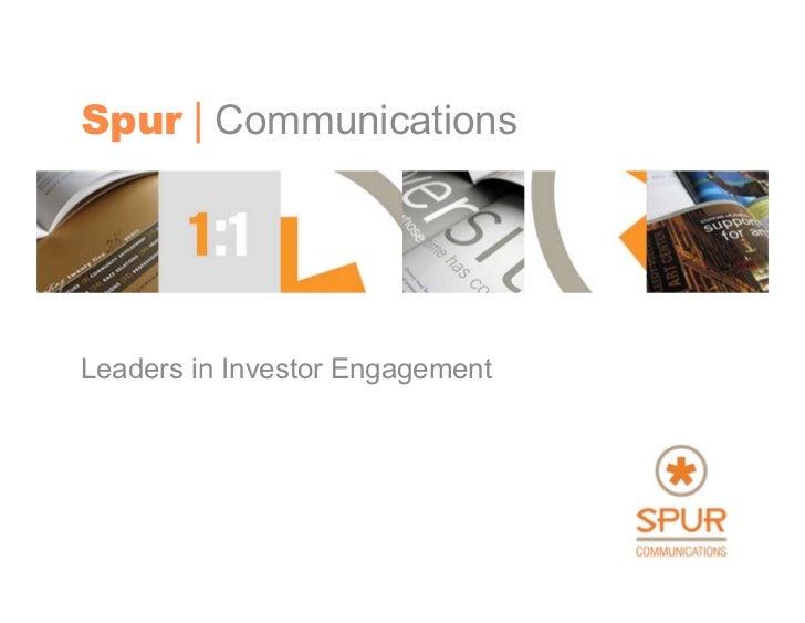Spur | CommunicationsLeaders in Investor Engagement