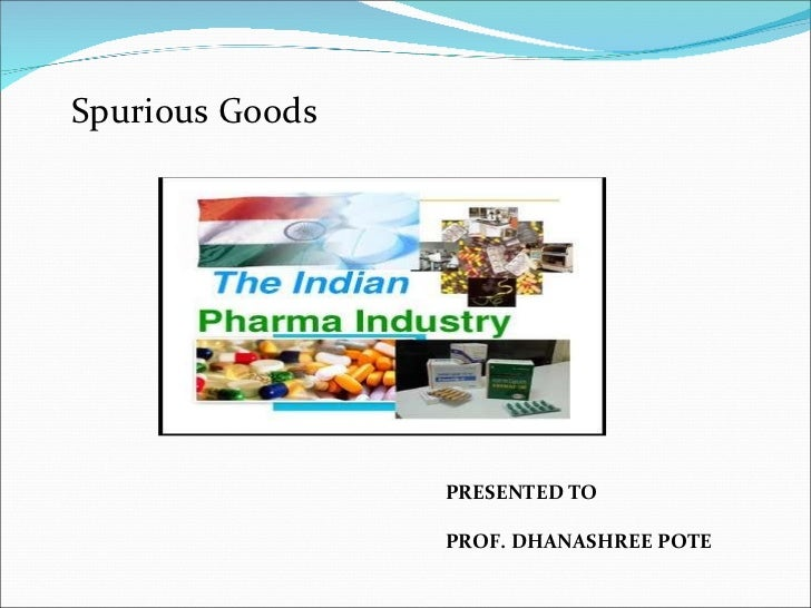 spurious goods The global anti-counterfeiting packaging market size was estimated at usd 8014 billion in 2015 and is expected to witness high growth on account of growing adoption of such packaging primarily by the pharmaceutical companies across the globe.