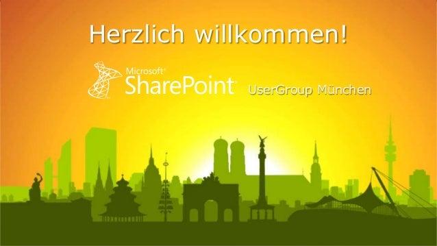 Herzlich willkommen! UserGroup München